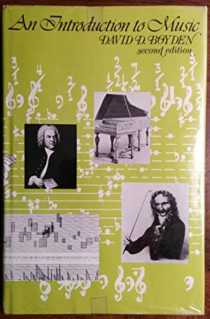 An Introduction to Music (2nd Edition): David D. Boyden