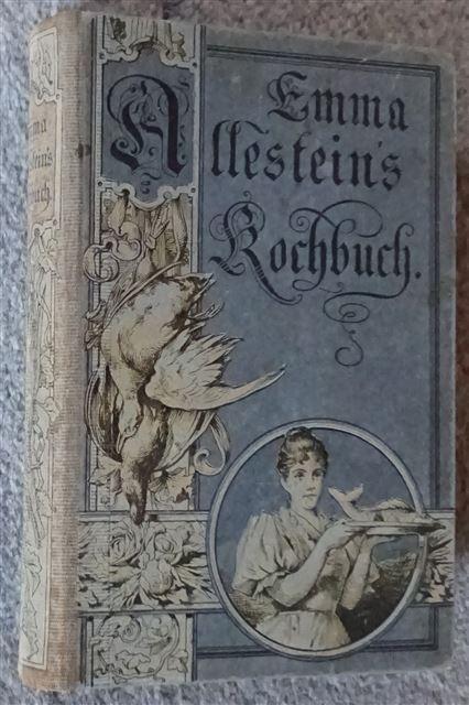 Emma Allestein`s Kochbuch: Allestein, Emma