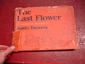 The Last Flower A Parable in Pictures: Thurber, James