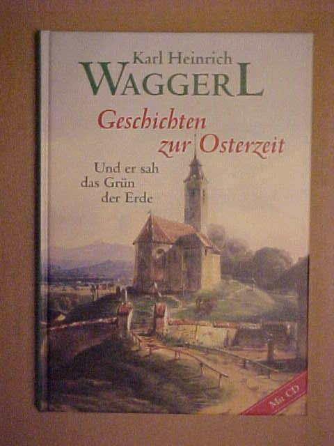 Geschichten zur Osterzeit. - Karl H. Waggerl