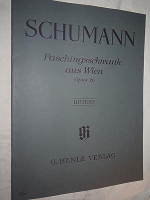 Faschingsschwank aus Wien Op 26.: Schumann Robert Hans-Martin