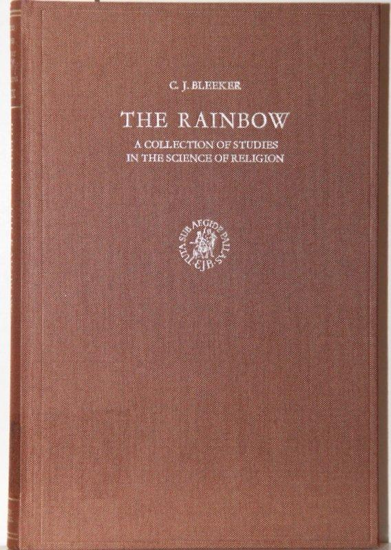 The Rainbow. A Collection of Studies in: Bleeker, C. J.: