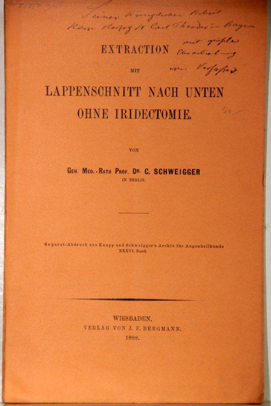 Extraction mit Lappenschnitt nach unten ohne Iridectomie.: Schweigger, Carl Ernst