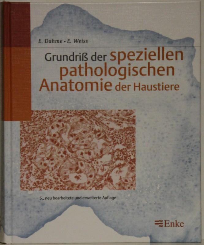 grundriss der speziellen pathologischen anatomie der haustiere von ...