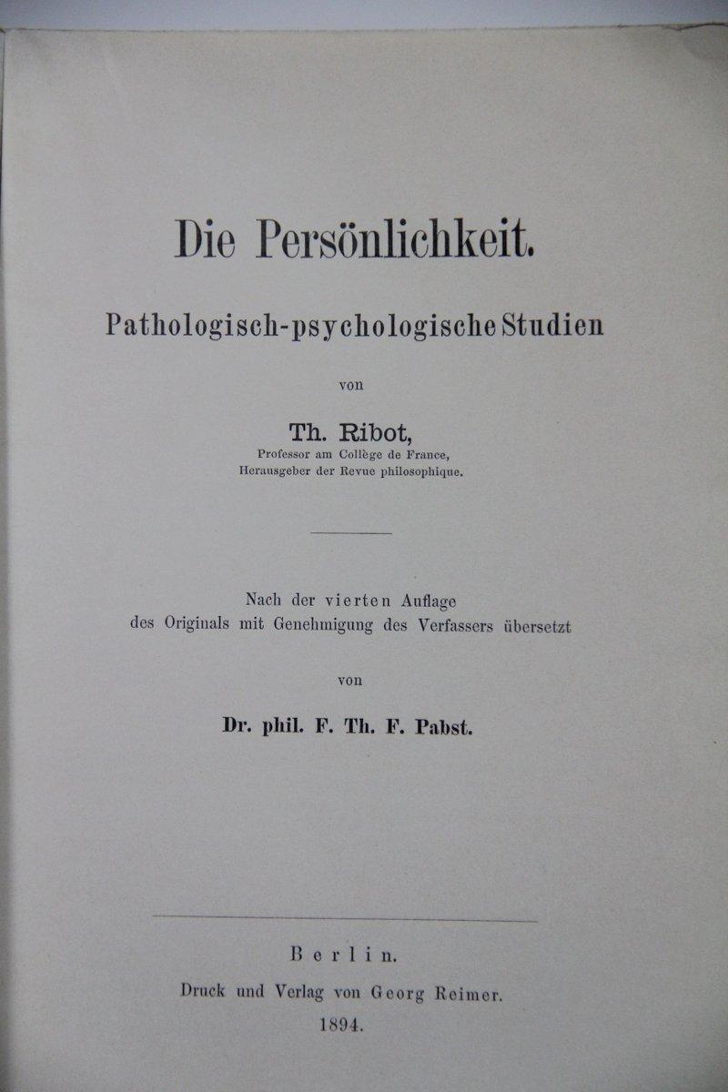 Die Persönlichkeit. Pathologisch-psychologische Studien von Th. Ribot.: Ribot, Th.: