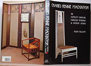 Charles Rennie Mackintosh: the complete furniture, furniture drawings & interior designs. (3. edi...