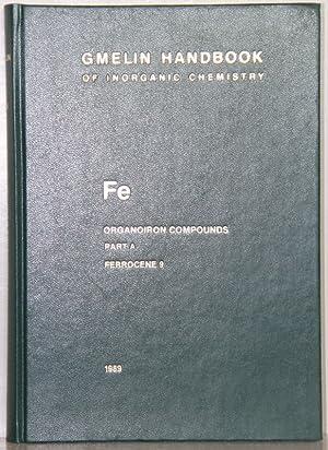 Gmelin Handbook of Inorganic and Organometallic Chemistry. 8th edition. Fe Organoiron Compounds: ...