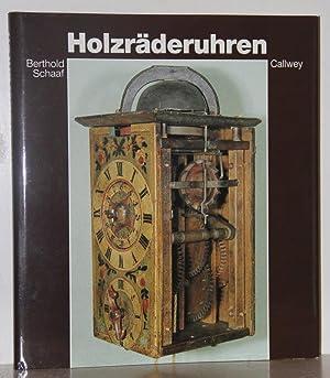 Holzräderuhren.: Schaaf, Berthold: