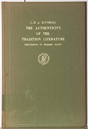 The authenticity of the traditional literature. Discussions: Juynboll, G. H.
