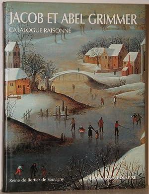 Jacob et Abel Grimmer: Catalogue Raisonné (French: Bertier de Sauvigny,
