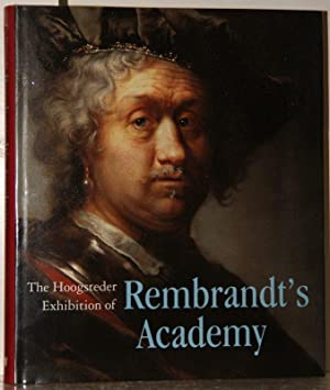 The Hoogsteder Exhibition of Rembrandt's Academy.: Jansen, Paul Huys