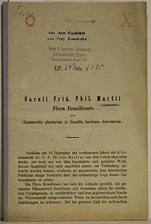 Flora brasiliensis. Enumeratio plantarum in Brasilia hactenus: Martius, Carl Frid.: