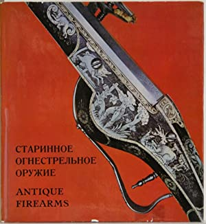 Antique European and American Firearms at the: Tarassuk, Leonid: