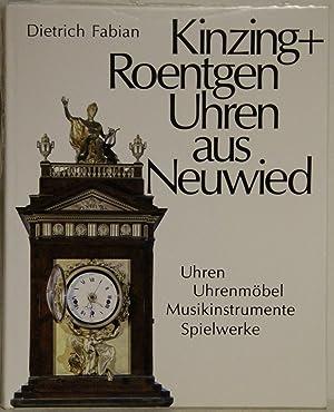 Kinzing und Roentgen Uhren aus Neuwied. Uhren: Fabian, Dietrich: