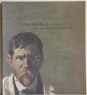 Johan Rohde 1856-1935. Ein dänischer Künstler der: Hvidberg-Hansen, Gertrud: