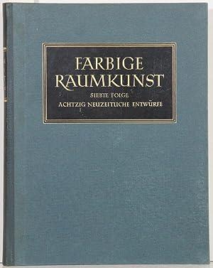 Farbige Raumkunst, 7. Folge: 80 neue Raumentwürfe: Hoffmann, Herbert (Hrsg.):