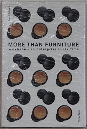 More than Furniture. Wilkhan - An Enterprise in its Time.