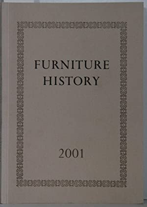 Furniture History. The Journal of the Furniture History Society, Volume XXXVII.
