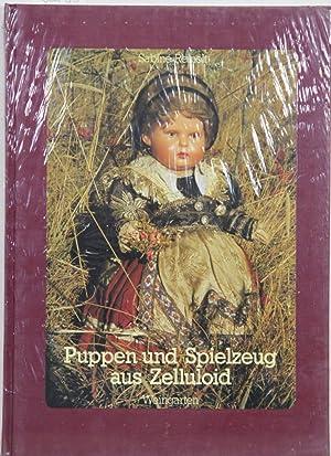 Puppen und Spielzeug aus Zelluloid. Handbuch der: Reinelt, Sabine: