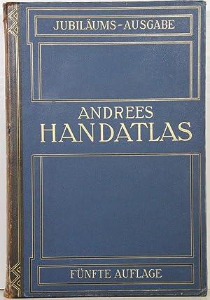 in 139 Haupt- und 161 Nebenkarten nebst: Andrees Allgemeiner Handatlas: