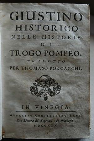 Giustino historico nelle historie di Trogo Pompeo,: Justinos: