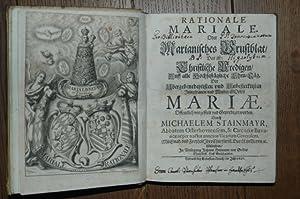 Rationale Mariale. Oder Marianisches Brustblat/ Das ist: Stainmayr, Michael:
