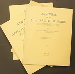 Armorial de la Généralité de Paris. Dressé: Meurgey de Tupigny,