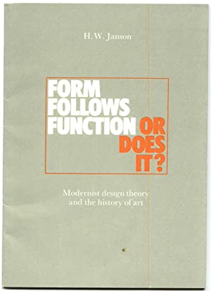FORM FOLLOWS FUNCTION -- OR DOES IT?: Janson, H.W.