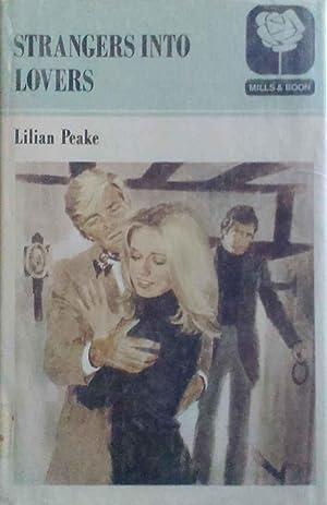 Strangers Into Lovers: Peake, Lilian