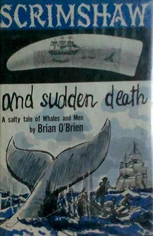 Scrimshaw and Sudden Death a Salty Tale: O'Brien, Brian