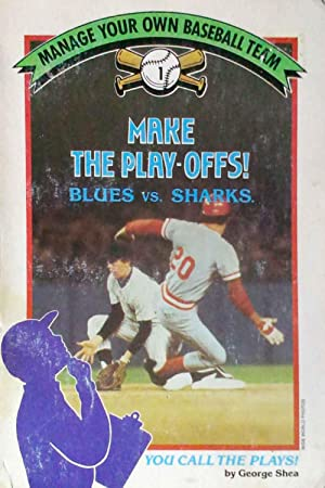 Make the Play-offs! Blues Vs. Sharks Manage Your Own Baseball Team #1