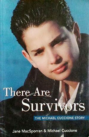 There are Survivors the Michael Cuccione Story: MacSporran, Jane & Cuccione, Michael