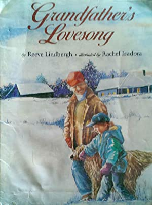 Grandfather's Lovesong: Lindbergh, Reeve