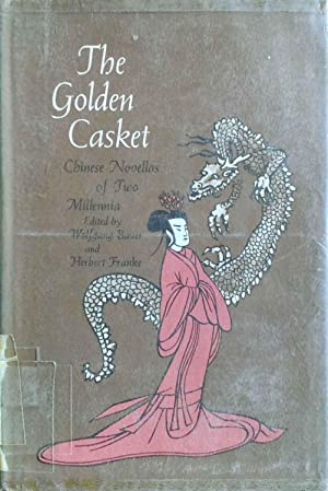 The Golden Casket Chinese Novellas of Two: Bauer, Wolfgang &