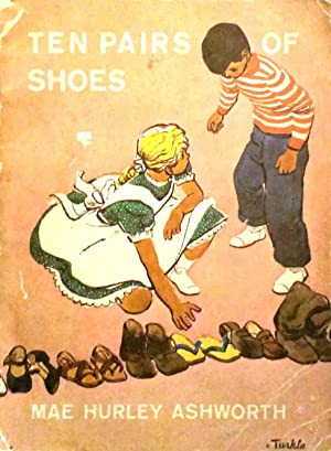 Ten Pairs of Shoes: Ashworth, Mae Hurley