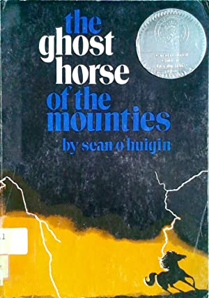 The Ghost Horse of the Mounties