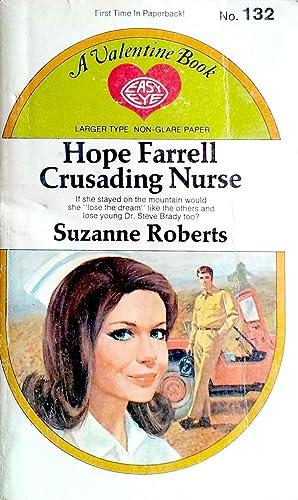 Hope Farrell Crusading Nurse: Roberts, Suzanne