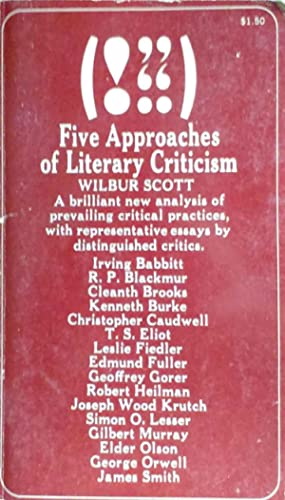 Five Approaches of Literary Criticism an Arrangement: Scott, Wilbur