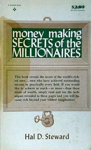 Money Making Secrets of the Millionaires: Steward, Hal D.