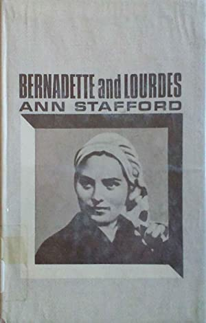 Bernadette and Lourdes: Stafford, Ann