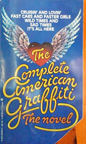 The Complete American Graffiti the Novel