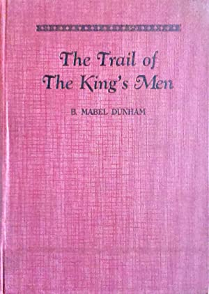 The Trail of the King's Men: Dunham, Mabel
