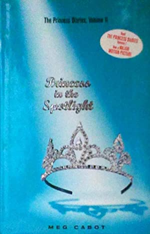 Princess in the Spotlight The Princess Diaries Volume II