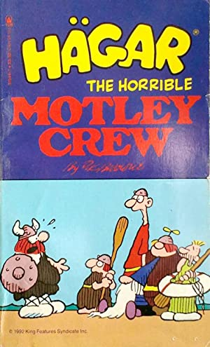 Hagar the Horrible Motley Crew