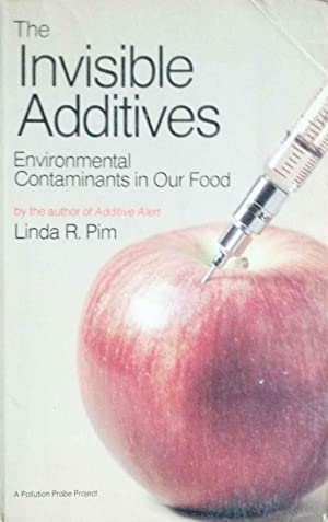 The Invisible Additives