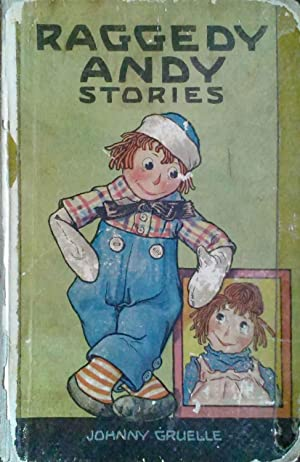 Raggedy Andy Stories Introducing the Little Rag: Gruelle, Johnny