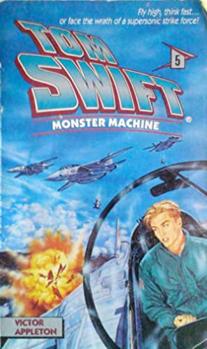 Monster Machine Tom Swift # 5
