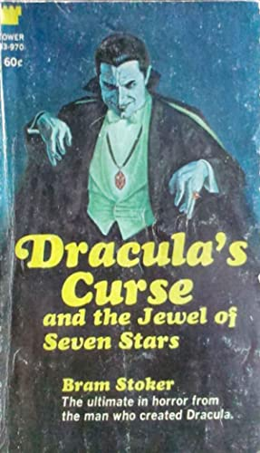 Dracula's Curse and The Jewel of Seven Stars
