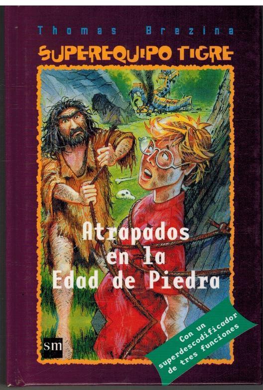 ATRAPADOS EN LA EDAD DE PIEDRA: THOMAS BREZINA