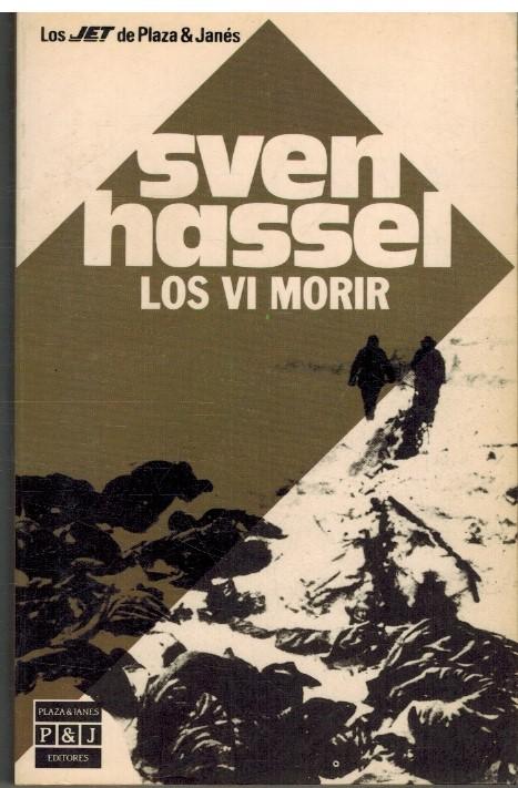 LOS VI MORIR - SVEN HASSEL